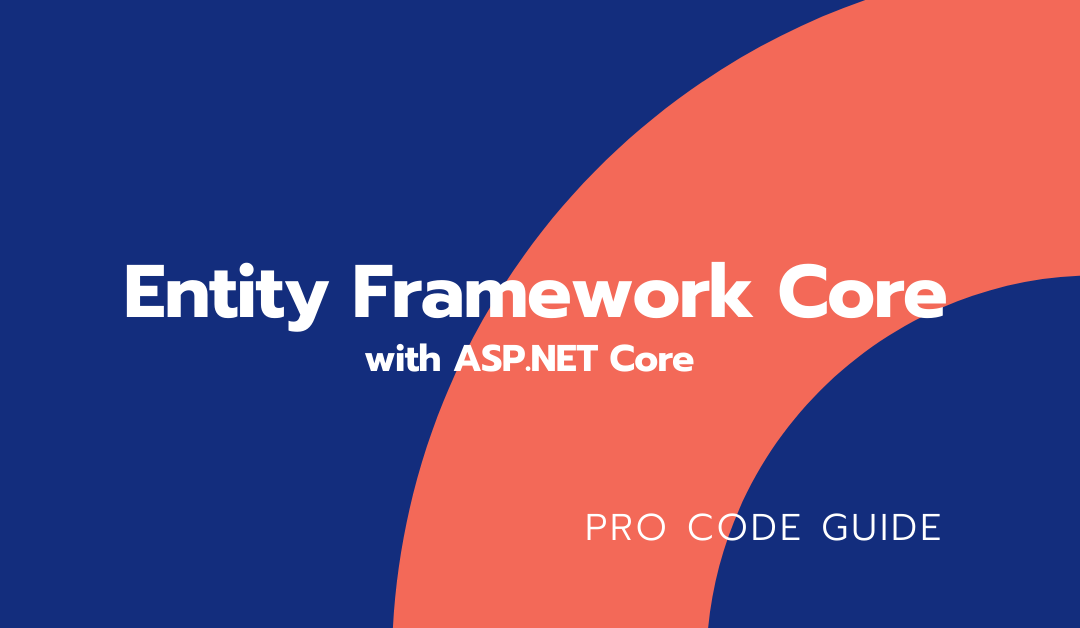 Entity Framework Core in ASP.NET Core 3.1
