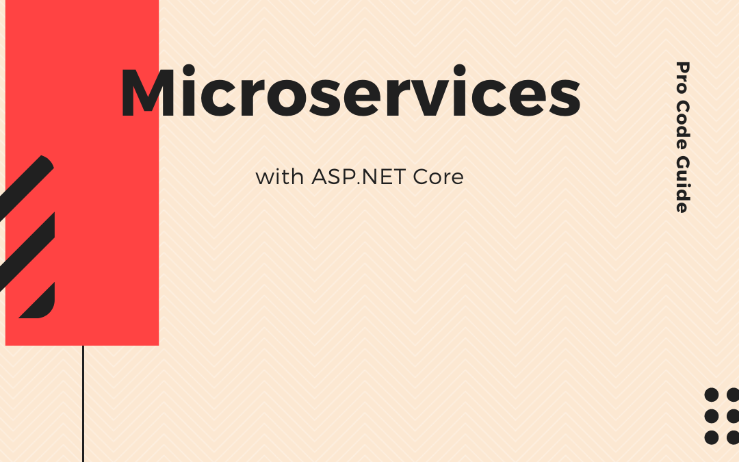 Microservices with ASP.NET Core 3.1