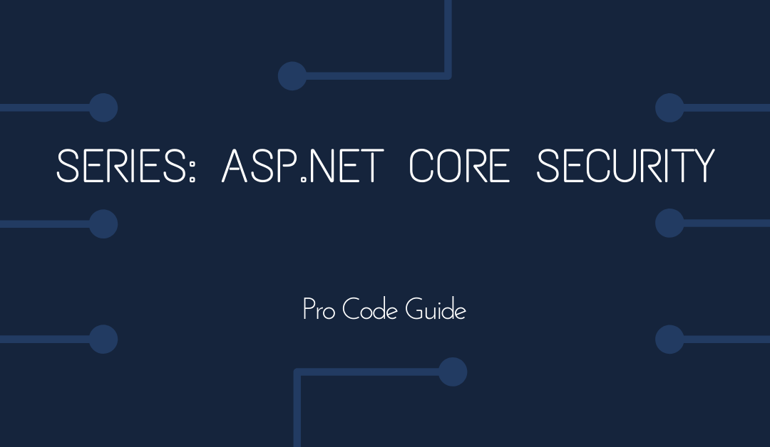 Series: ASP.NET Core Security